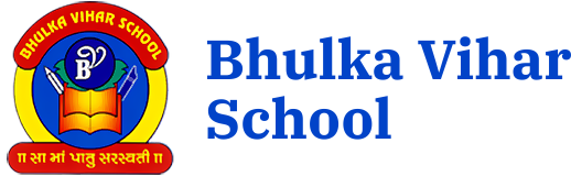 Bhulka Vihar School